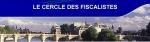 Avocat fiscaliste Paris, conseil fiscal et contentieux fiscal Paris, avocat droit fiscal Paris